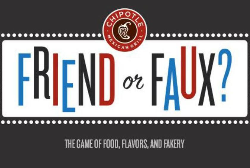 Chipotle's Friend or Faux? Game