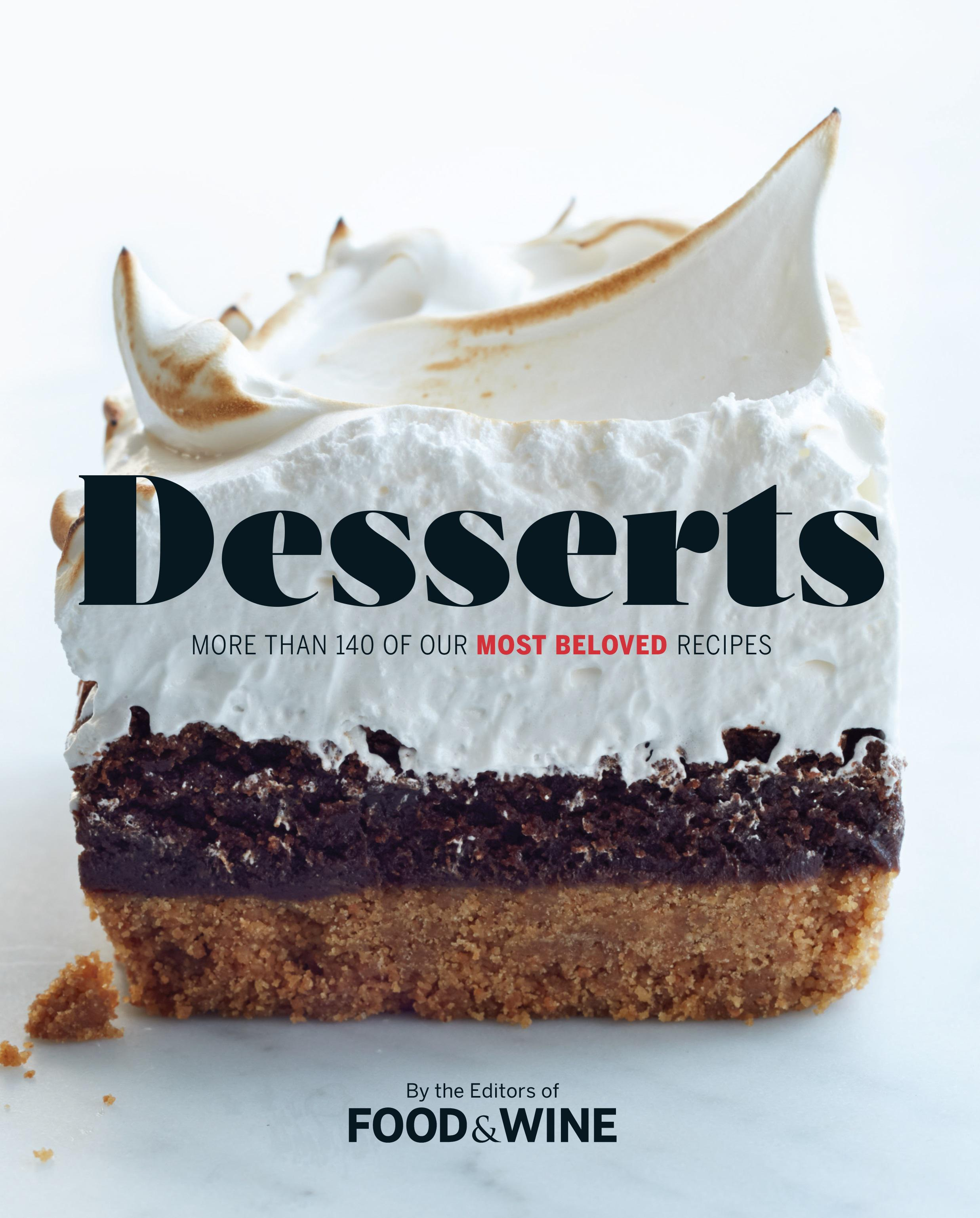 Desserts more than 140 of food wines most beloved recipes forumfinder Choice Image