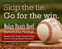 Go For the Win Nolan Ryan Beef Father's Day Sweepstakes
